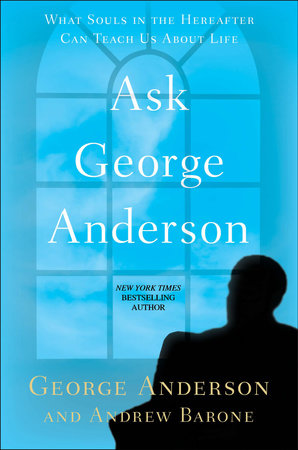 Ask George Anderson by George Anderson and Andrew Barone