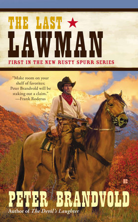 The Last Lawman by Peter Brandvold