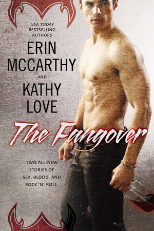 The Fangover by Erin McCarthy and Kathy Love