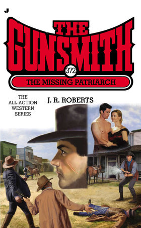The Gunsmith #372 by J. R. Roberts
