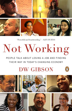 Not Working by DW Gibson