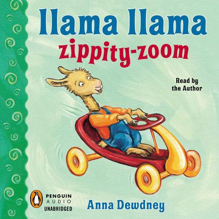 Llama Llama Zippity-Zoom by Anna Dewdney