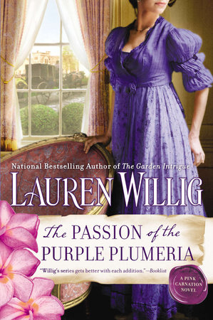 The Passion of the Purple Plumeria by Lauren Willig