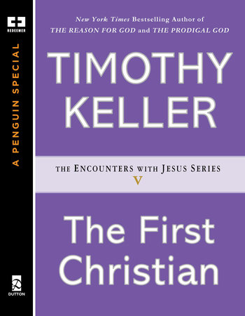 The First Christian by Timothy Keller