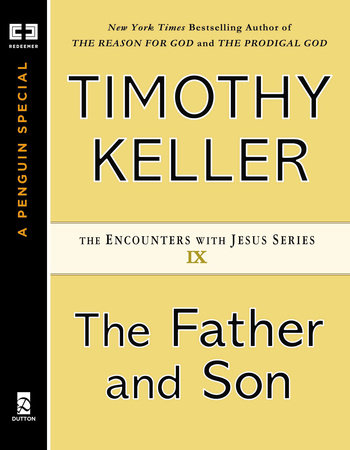 The Father and Son by Timothy Keller