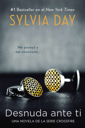 Desnuda ante ti by Sylvia Day
