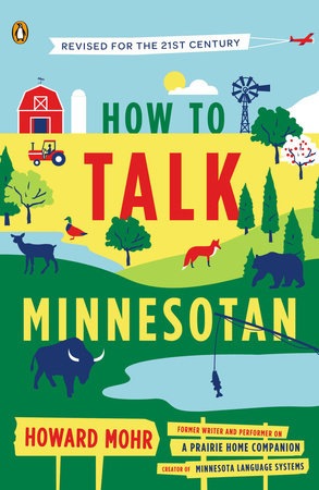 How to Talk Minnesotan by Howard Mohr