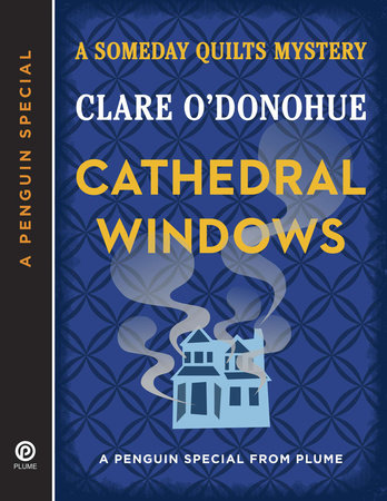Cathedral Windows by Clare O'Donohue