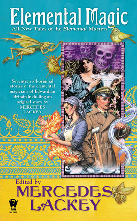 Elemental Magic by Mercedes Lackey