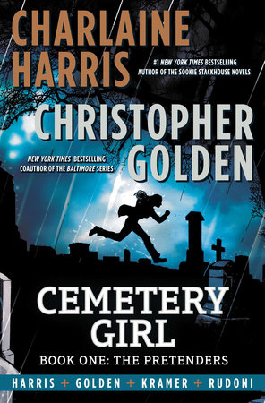 Cemetery Girl: Book One by Charlaine Harris and Christopher Golden