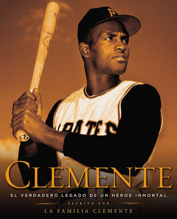 Clemente (Spanish Edition) by The Clemente Family