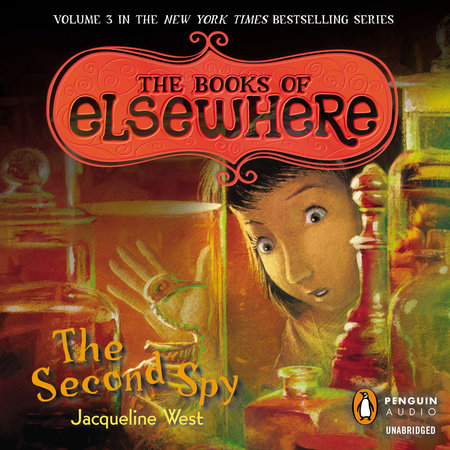 The Second Spy by Jacqueline West