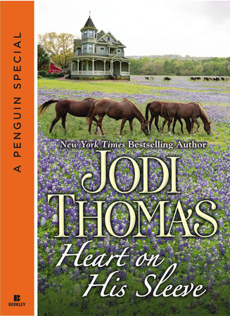 Heart on His Sleeve (Novella) by Jodi Thomas