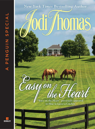 Easy on the Heart (Novella) by Jodi Thomas