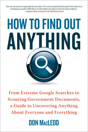 How to Find Out Anything by Don MacLeod