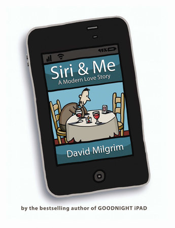 Siri & Me by David Milgrim