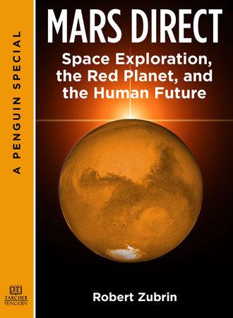 Mars Direct by Robert Zubrin