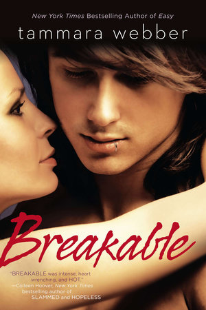 Breakable by Tammara Webber