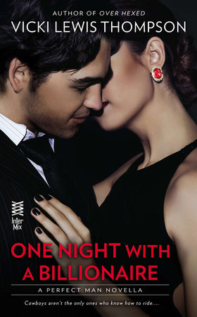 One Night With a Billionaire (Novella) by Vicki Lewis Thompson