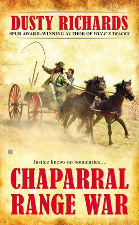 Chaparral Range War by Dusty Richards