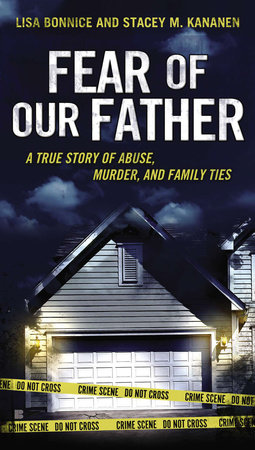 Fear of Our Father by Lisa Bonnice and Stacey Kananen