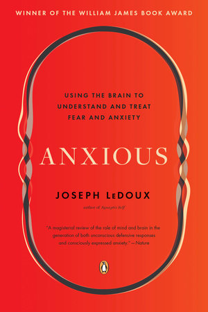 Anxious by Joseph LeDoux