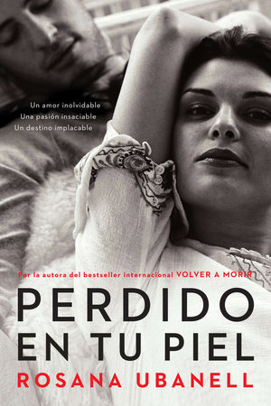 Perdido en tu piel (Lost in Your Skin) by Rosana Ubanell