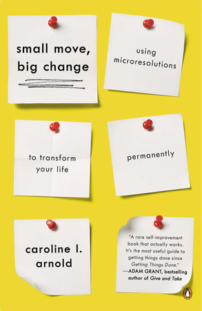 Small Move, Big Change by Caroline L. Arnold