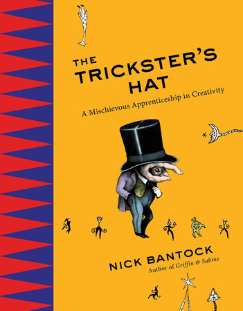 The Trickster's Hat by Nick Bantock