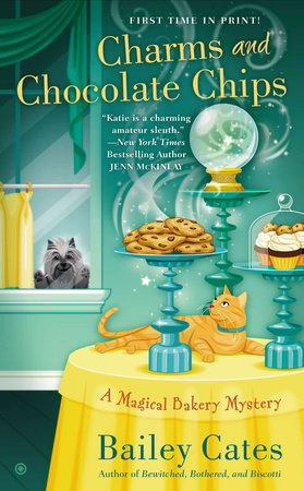 Charms and Chocolate Chips by Bailey Cates