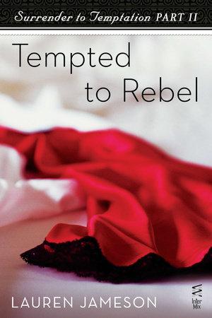 Surrender to Temptation Part II by Lauren Jameson
