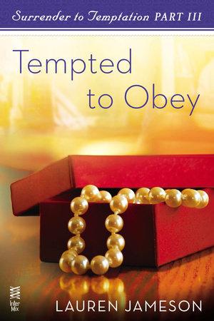 Surrender to Temptation Part III by Lauren Jameson