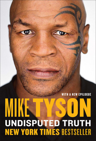 Undisputed Truth by Mike Tyson