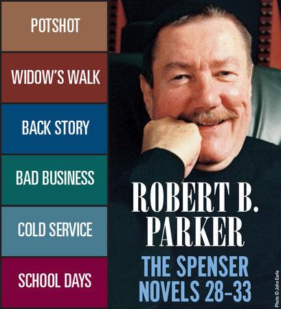 The Spenser Novels 28-33 by Robert B. Parker