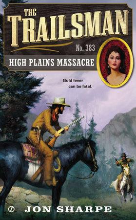 The Trailsman #383 by Jon Sharpe