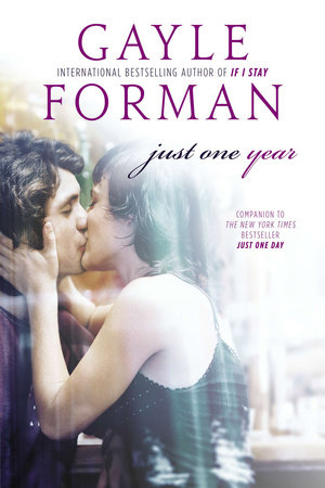 Just One Year by Gayle Forman