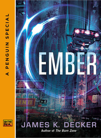 Ember by James K. Decker