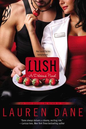 Lush by Lauren Dane