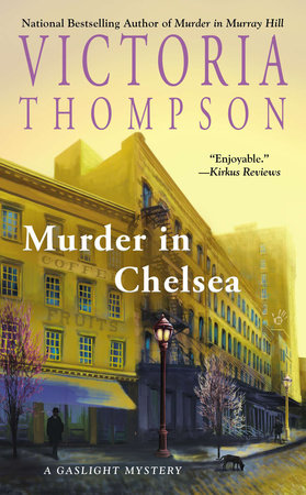 Murder in Chelsea by Victoria Thompson
