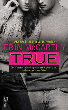 True by Erin McCarthy