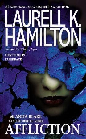 Affliction by Laurell K. Hamilton