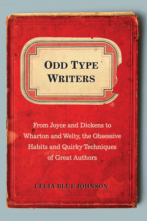 Odd Type Writers by Celia Blue Johnson