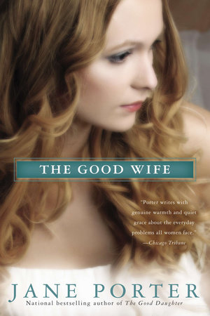 The Good Wife by Jane Porter