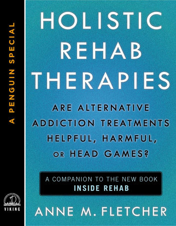 Holistic Rehab Therapies by Anne M. Fletcher