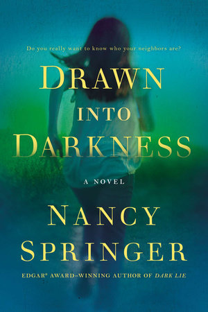 Drawn Into Darkness by Nancy Springer
