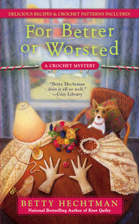 For Better or Worsted by Betty Hechtman
