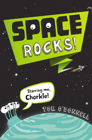 Space Rocks! by Tom O'Donnell