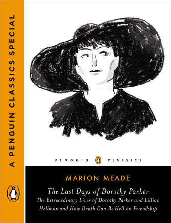 The Last Days of Dorothy Parker by Marion Meade