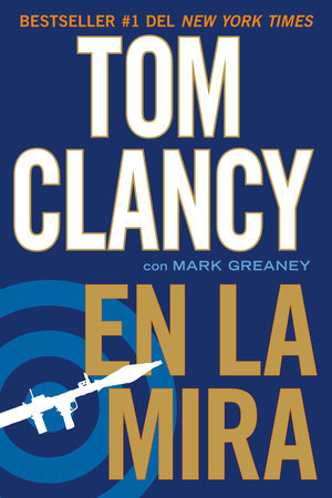En la mira by Tom Clancy and Mark Greaney
