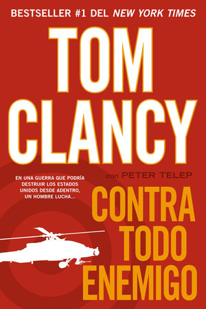 Contra todo enemigo by Tom Clancy and Peter Telep
